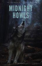 Midnight Howls by Vettese13