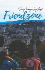 Friendzone [ONE SHOT] by AND2__