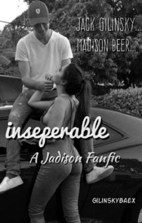 Inseparable   Jadison by GilinskyBaeX