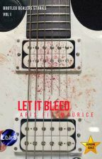 Let it Bleed by ArisFitzMaurice