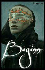 Beginn (Ziam) by ZzaynLve
