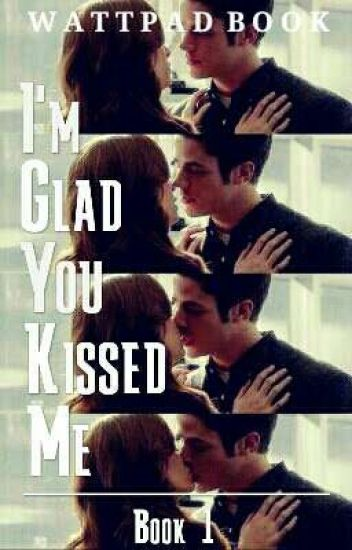 I'm Glad You Kissed Me -Snowbarry