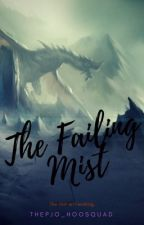 The Failing Mist by ThePJO_HOOSquad