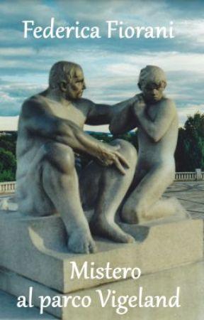 Mistero al Parco Vigeland by FedericaFiorani