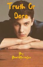 Truth or Dare *SHAWN MENDES FANFIC* by BenitoMuffinLove