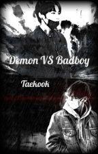 Demon vs Badboy| Taekook by Tae-koo-kie