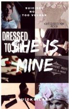 She Is Mine by HaedyxJoker