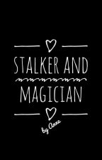 Stalker And Magician by AnneKall