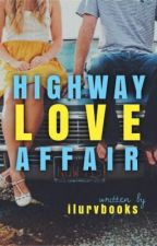 Highway Love Affair (Filipino) by ilurvbooks