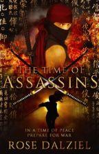 The Time of Assassins by xflowerpetalsx