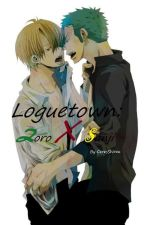 Loguetown: Zoro x Sanji. by CeresShirou