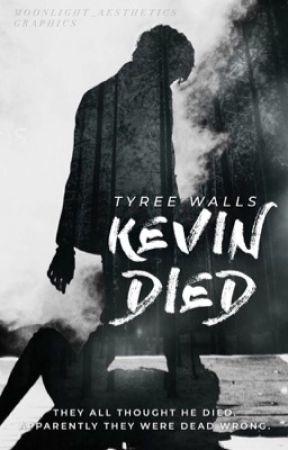 Kevin Died by NoChillPills