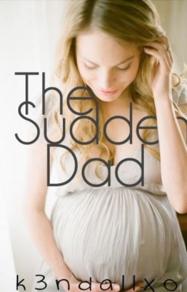 The Sudden Dad