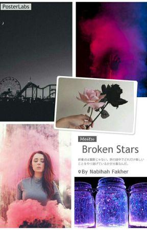 Broken Stars ☀ by nabzykebab