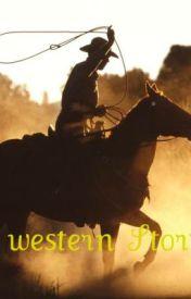 A Western Story by HorseGirl4eva