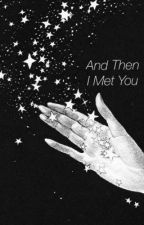 And Then I Met You. // A Chim Story by pointlessmart