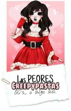 Las Peores CreepyPastas OC's... O Algo Así. by grxuch