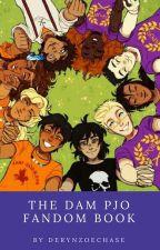 The Dam PJO Fandom Book by DerynZoeChase
