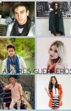 Amores guerreros  by clauditii