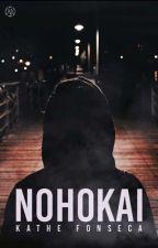 NOHOKAI © || Slow Updates by WellitsKat