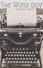 The Word Boy {Jughead Jones} by littleXlu