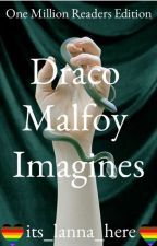Draco Malfoy One Shots by its_lanna_here