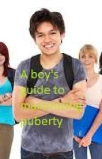 The pre - teen male's guide to maximizing puberty. by dandons