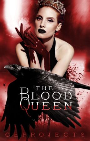 THE BLOOD QUEEN by CEProjects