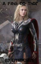 ~A Filha Do Thor~ by EmilyClark612