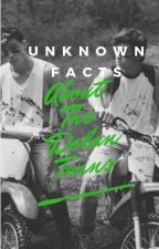Unknown Facts About The Dolan Twins by angeldolxn_