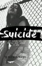 Suicide|Federico Vigevani| [EDITANDO] by my_life_is_dosogas