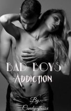 Bad boys addiction by candy-flossx