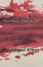 Run Faster Than He Can by roller_shelby2