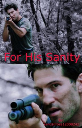 For his sanity  by kendallrose12008242