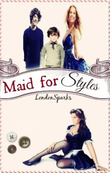 Maid For Styles [Harry Styles]