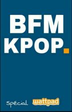 BFM KPOP {TERMINER} by taearmy
