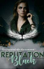 Black Reputation by ReignWasp