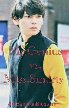 Mr.Genius vs. Miss.Smarty  by JungkookieBAIS
