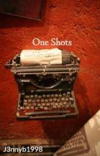 One Shots by JenBxx