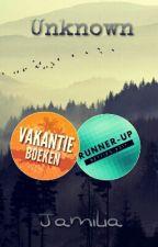 Unknown #Vakantieboeken (Voltooid) by xJamiliax