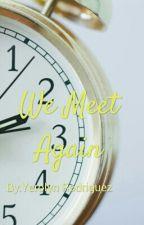 We Meet Again by Yerolyn