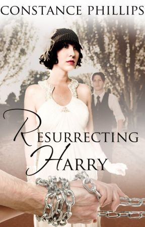 Resurrecting Harry (Sample Chapter) by ConstancePhillips