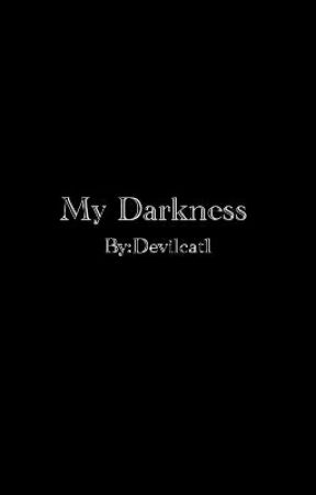 My Darkness by Devilcat1
