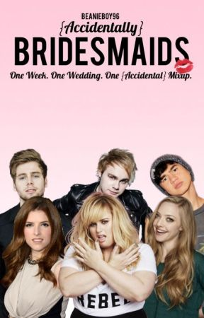 {Accidentally} Bridesmaids  5SOS by Beanieboy96