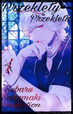 """""""Przeklęty/Przeklęta"""" Subaru Sakamaki FanFiction by Otaku_Girl69"""