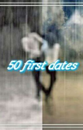50 first dates [Cian Morrin] by xsavagehometownx