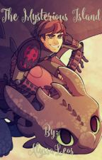 The Mysterious Island ( A Hiccup X Reader Fanfic) by AlyssaLeos