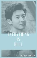 Everything is blue ∴ pcy by bubbletrixx
