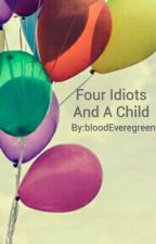 Four Idiots And A Child (Child!Reader x Eddsworld) by bloodEveregreen