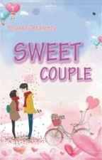 SWEET COUPLE[School Story]#1 by YolandaOkt20